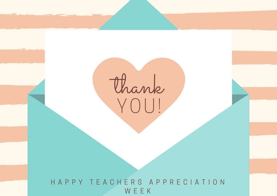 Happy teachers appreciation week