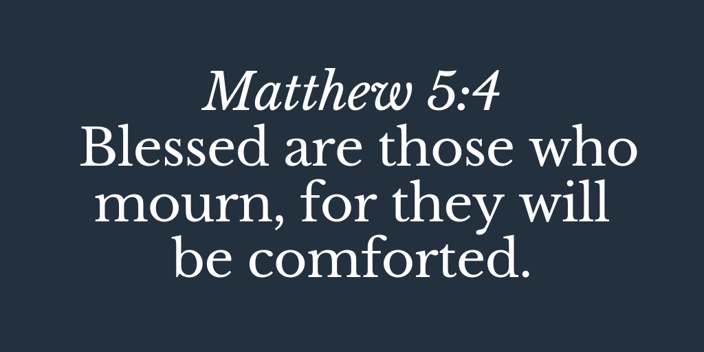 Blessed-are-those-who-mourn-for-they-will-be-comforted.png